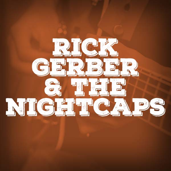 images/bands/rick-gerber-and-the-nightcaps.jpg